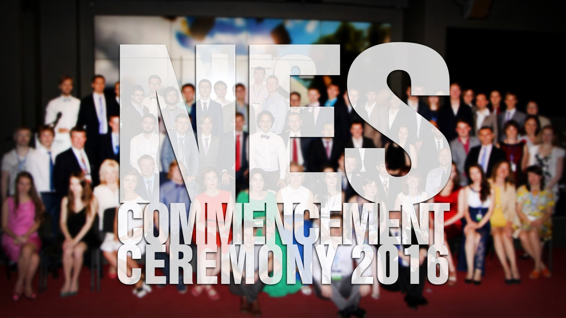 NES Commencement Ceremony 2016  - «Видео - РЭШ»